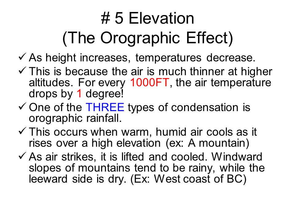 # 5 Elevation (The Orographic Effect)
