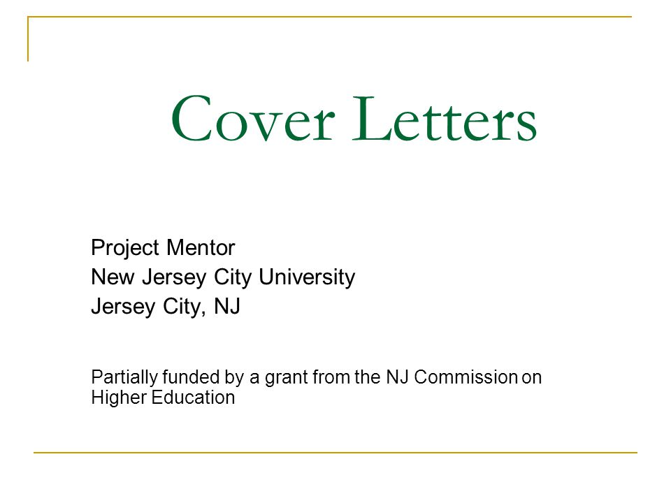 Cover Letters Project Mentor New Jersey City University