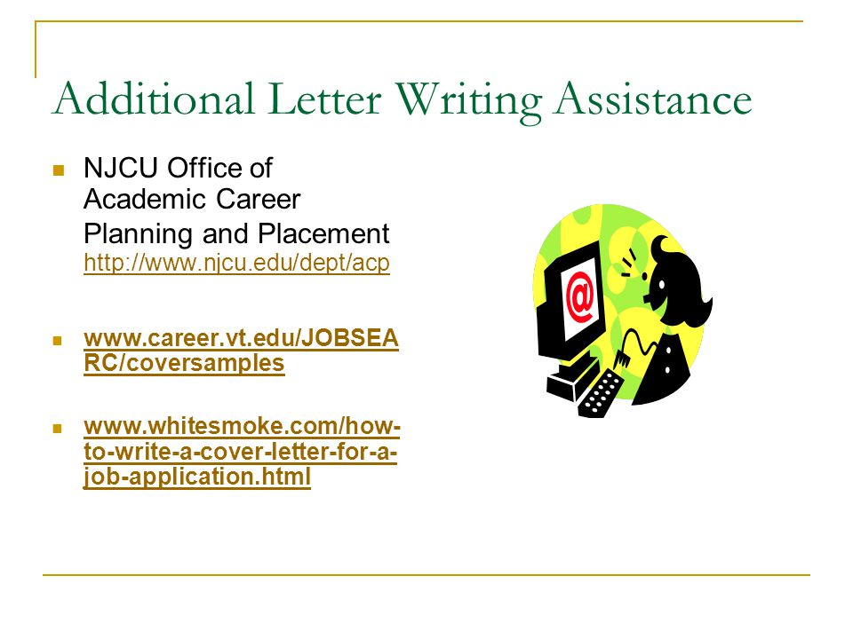 Additional Letter Writing Assistance