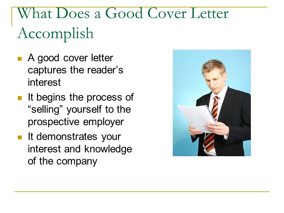 What Does a Good Cover Letter Accomplish