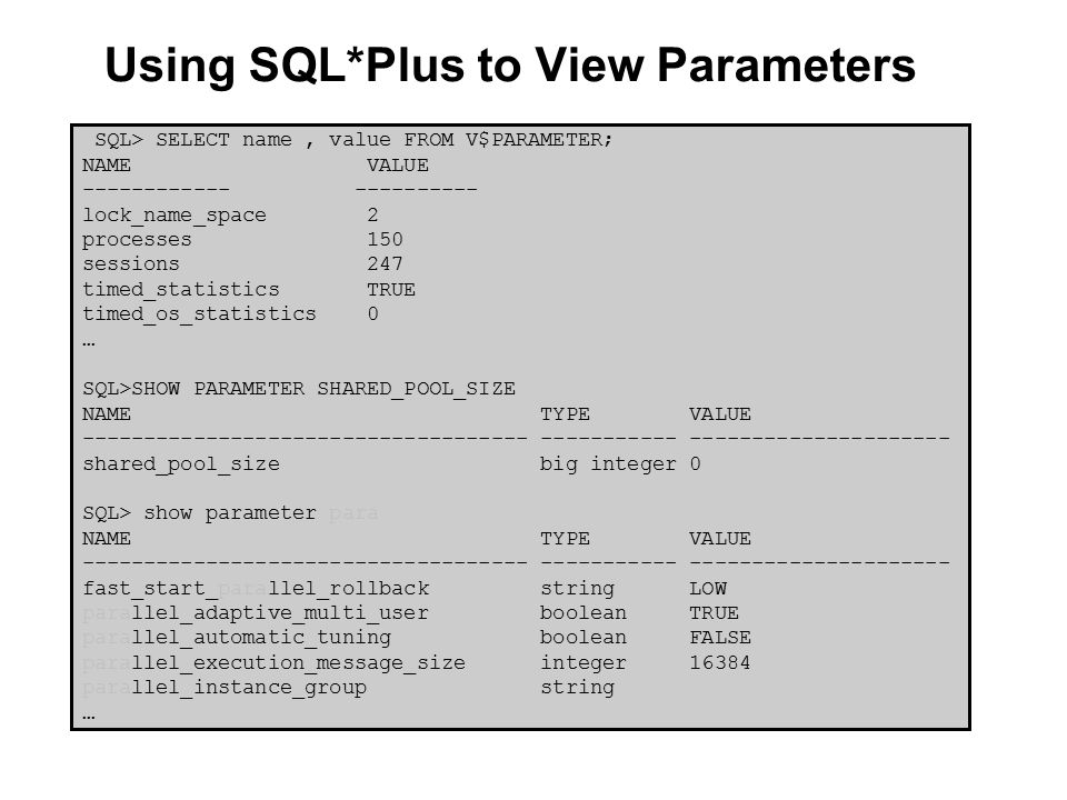 Managing database instance ppt download for Show parameter pool