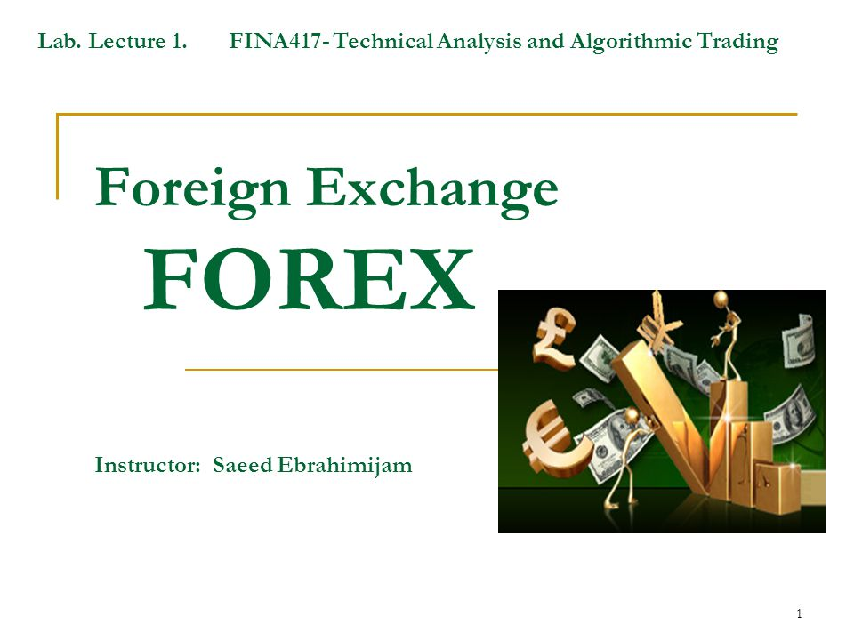 Foreign Exchange Forex
