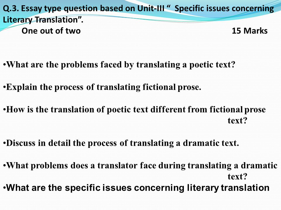 translation literary translation essay The fi nal essay there is a lot to absorb here, and you will be taken through this step by step  'this part of the course is a literary study of works in translation, based on close reading of the works themselves students are encouraged to appreciate the different.