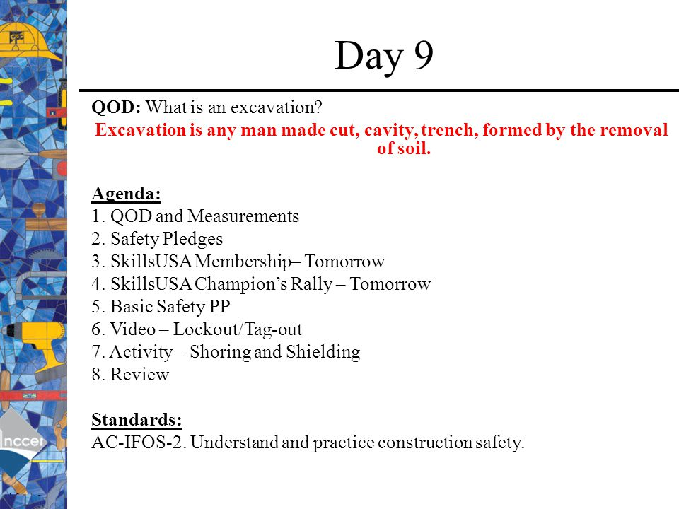 Day 9 QOD: What is an excavation