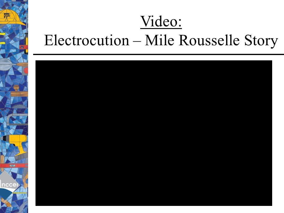 Video: Electrocution – Mile Rousselle Story