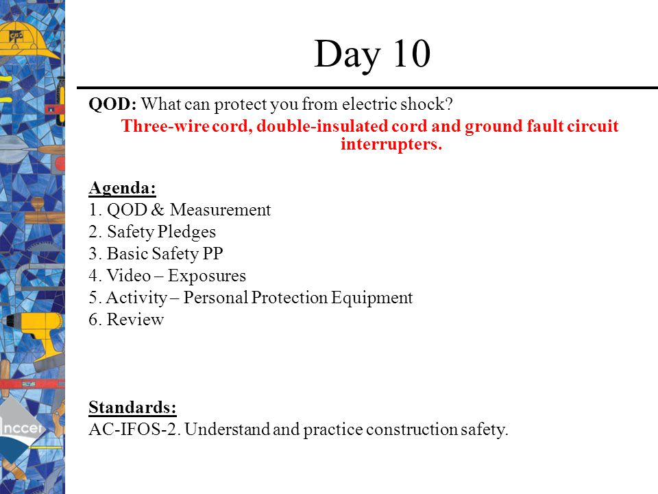 Day 10 QOD: What can protect you from electric shock