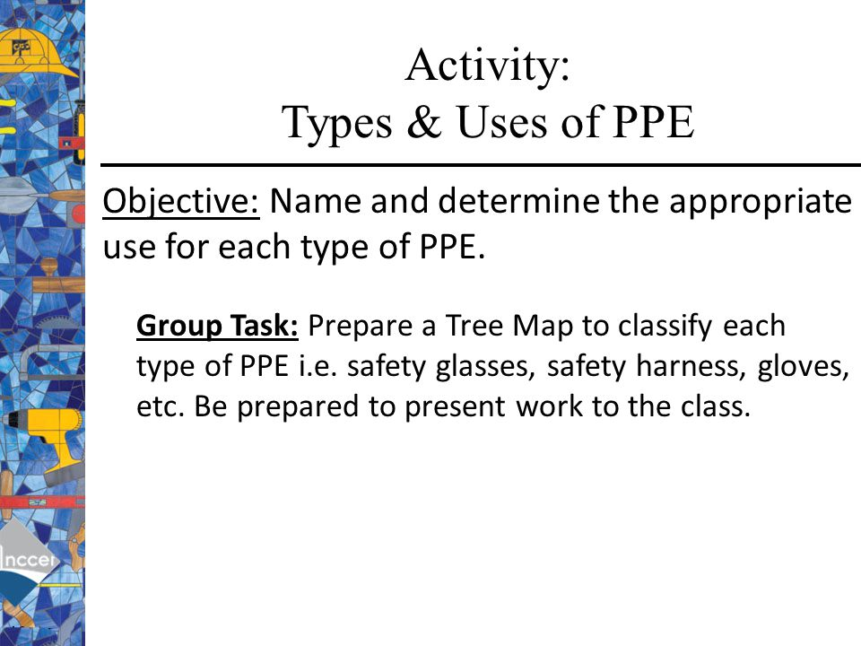 Activity: Types & Uses of PPE