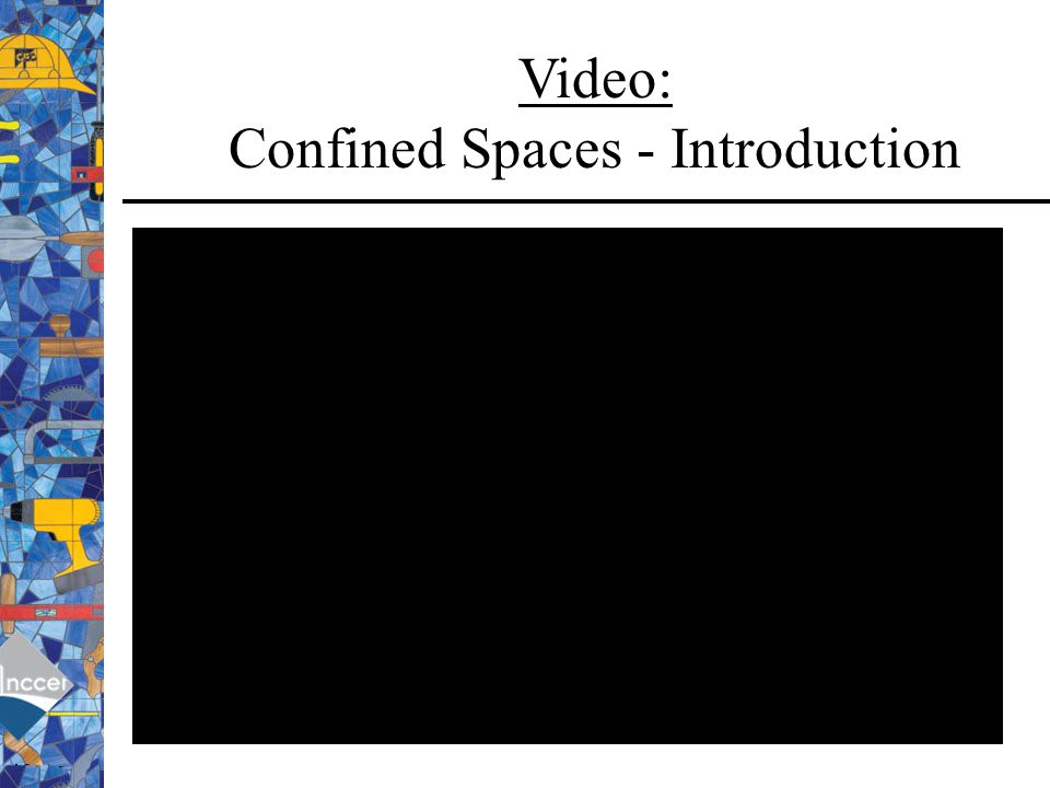 Video: Confined Spaces - Introduction