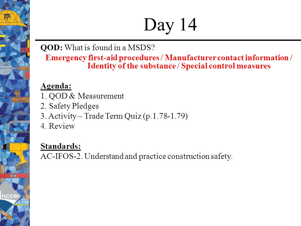 Day 14 QOD: What is found in a MSDS