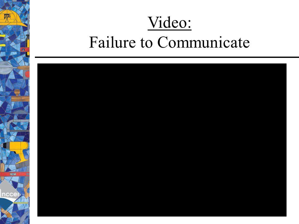 Video: Failure to Communicate