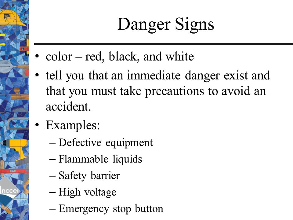 Danger Signs color – red, black, and white