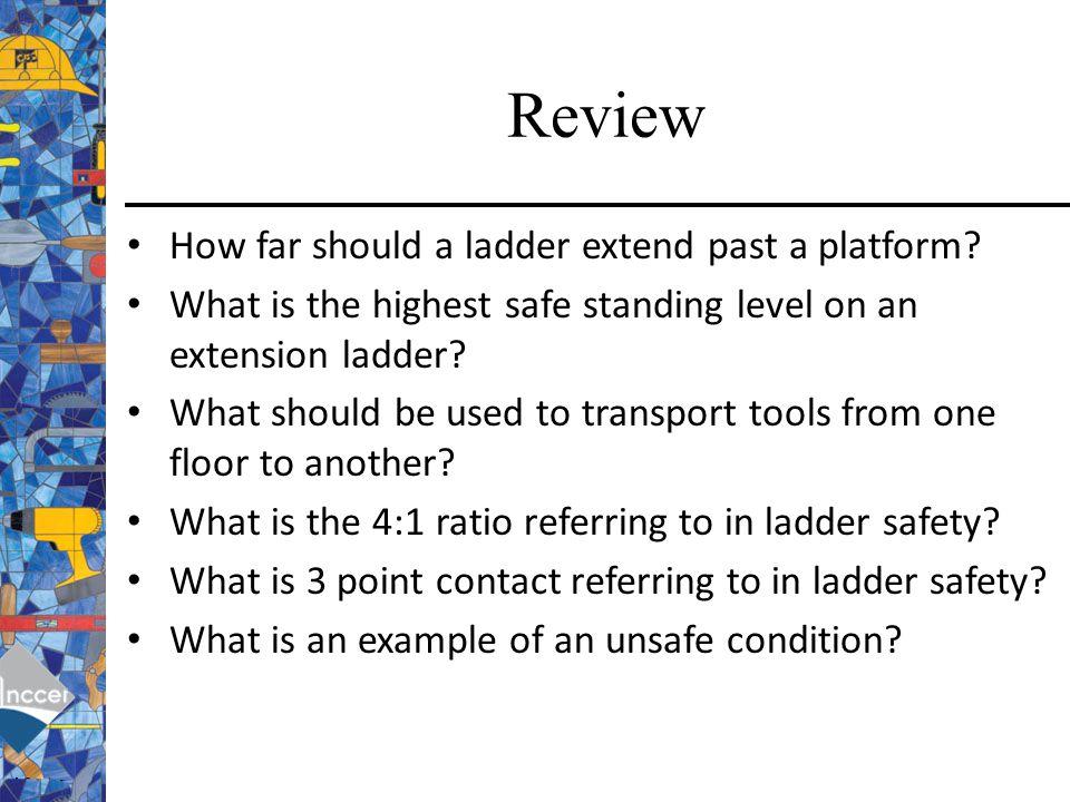 Review How far should a ladder extend past a platform