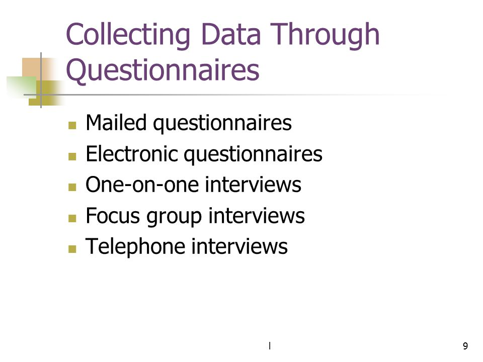 Collecting Data Through Questionnaires