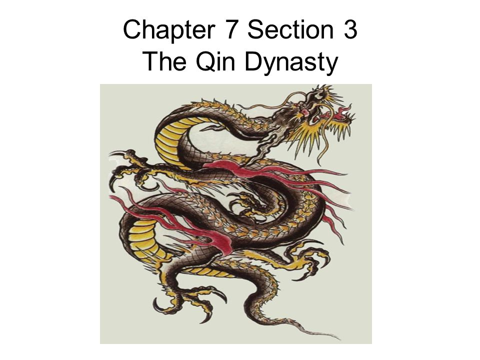Chapter 7 Section 3 The Qin Dynasty