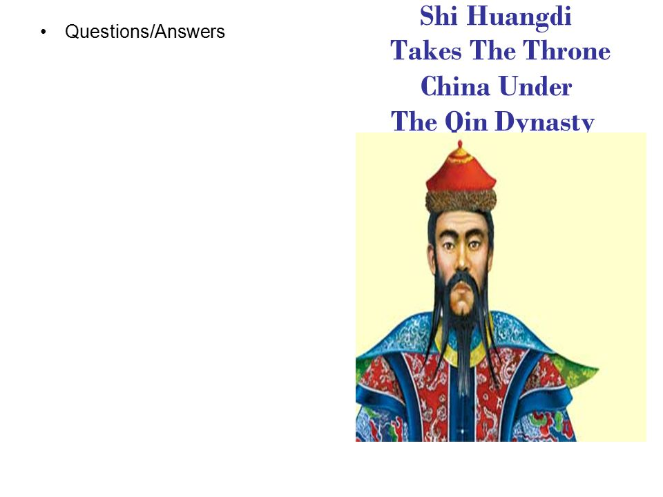 Shi Huangdi Takes The Throne China Under The Qin Dynasty