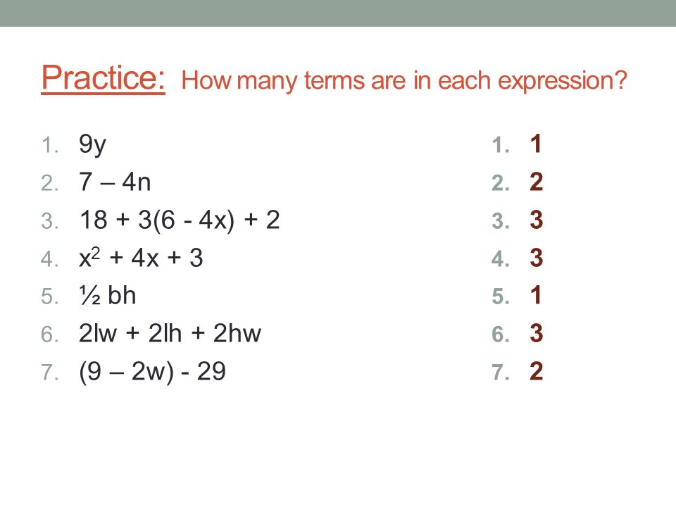 Practice: How many terms are in each expression