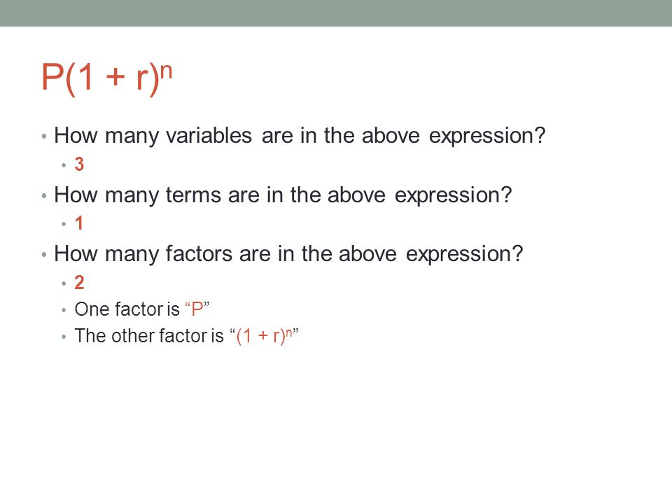 P(1 + r)n How many variables are in the above expression