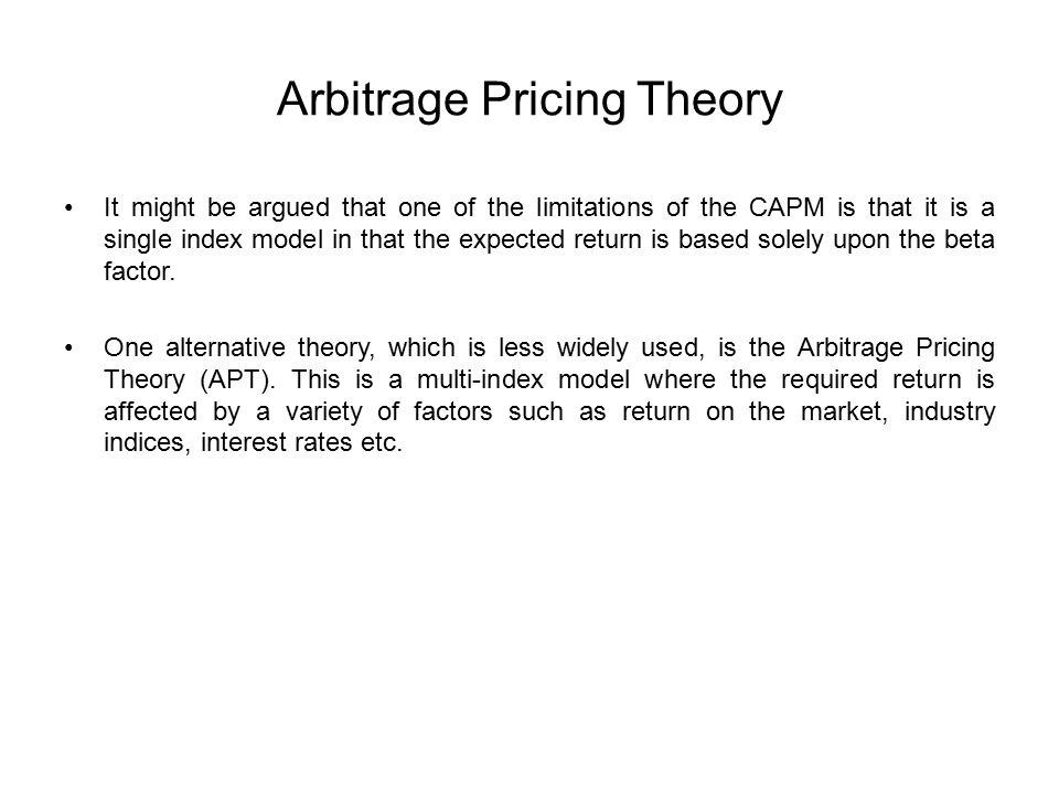 case study on arbitrage pricing theory Case of the indonesian oil, gas, and coal mining firms  arbitrage pricing  theory (apt) has been proven to be one of the most reliable asset pricing tools.