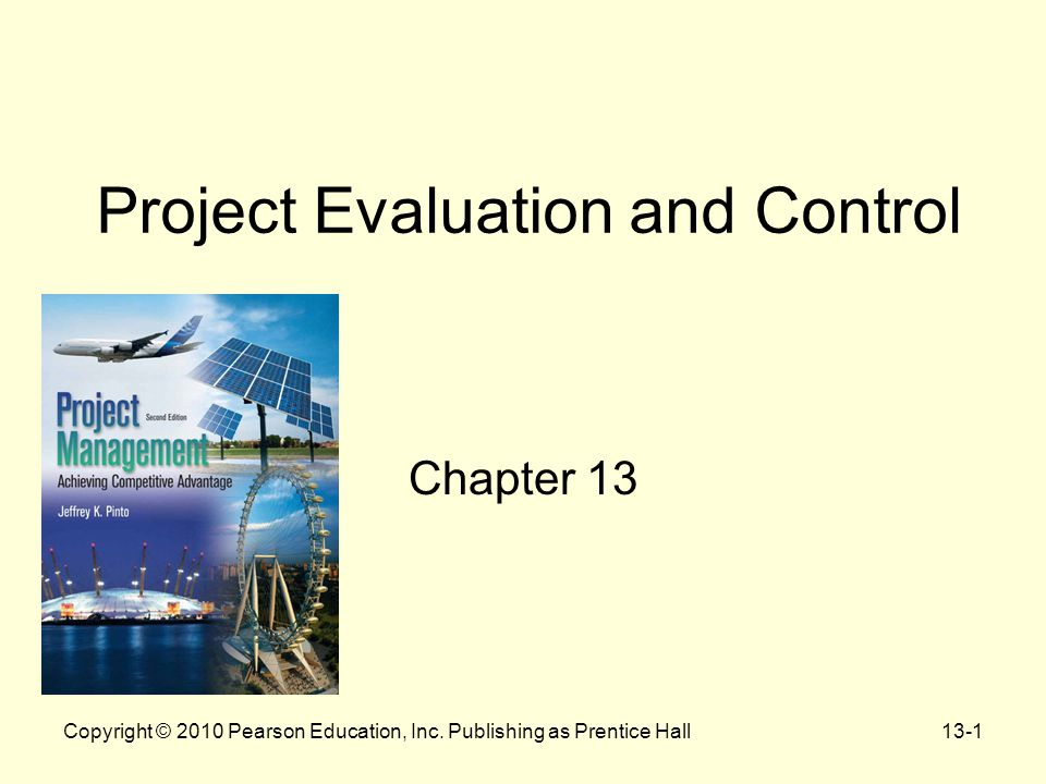 project evaluation and control essay The role of project management in achieving project success: direct control of the project manager the role of project management in achieving project.