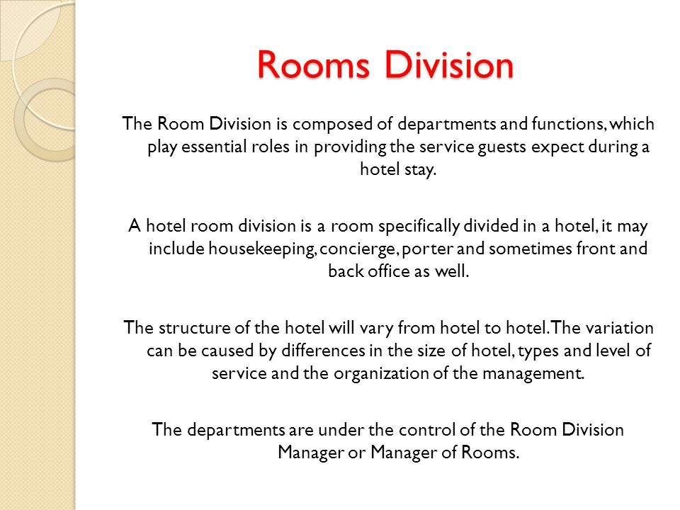 room division and it A professional guide to room division operations is a training manual for the  students and industry professionals in the room divisions of hospitality.
