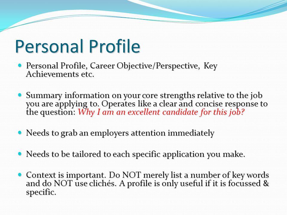 personal profile personal profile career objectiveperspective key achievements etc - Summarize Your Achievements