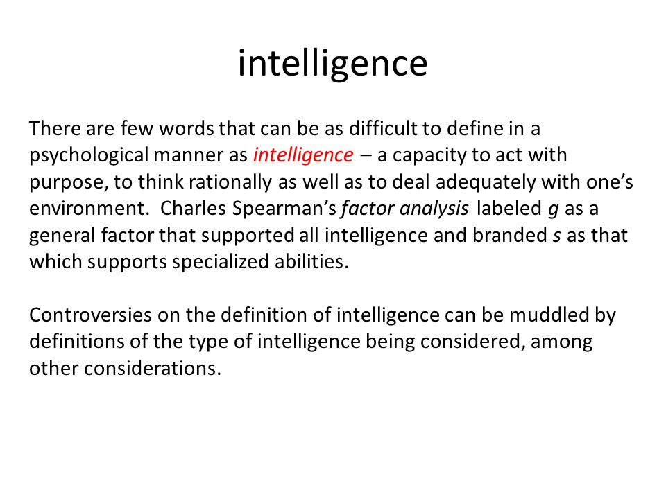 Intelligence is impossible to define or measure?