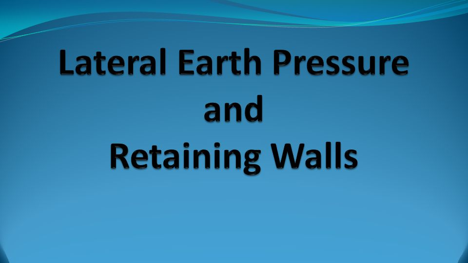 earth pressure and retaining wall basics Design of cantilever retaining walls involves under the action of active earth pressure generated due and base of wall and passive earth pressure of soil.