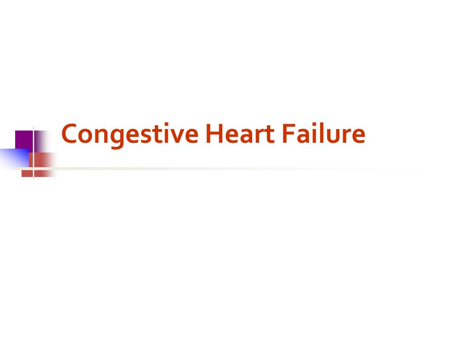 congestive heart failure in pediatrics Pediatrics performance improvement  a 14-year-old girl with a four-year history of convulsions was found to have congestive heart failure, severe cardiomegaly.
