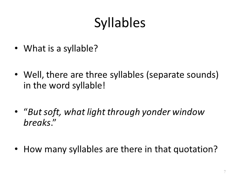 Syllables What is a syllable
