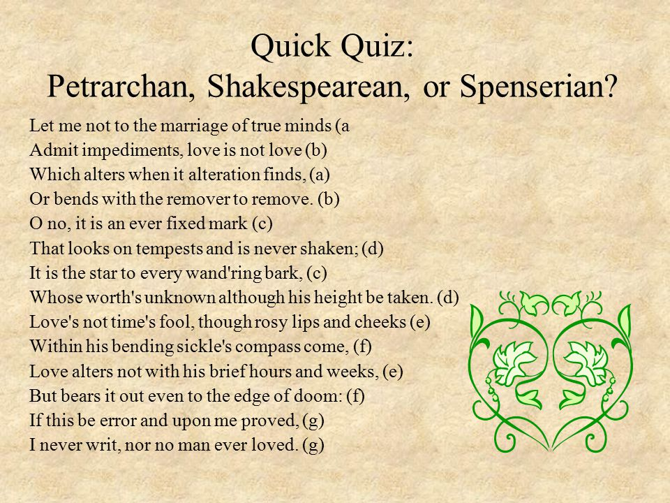 Quick Quiz: Petrarchan, Shakespearean, or Spenserian