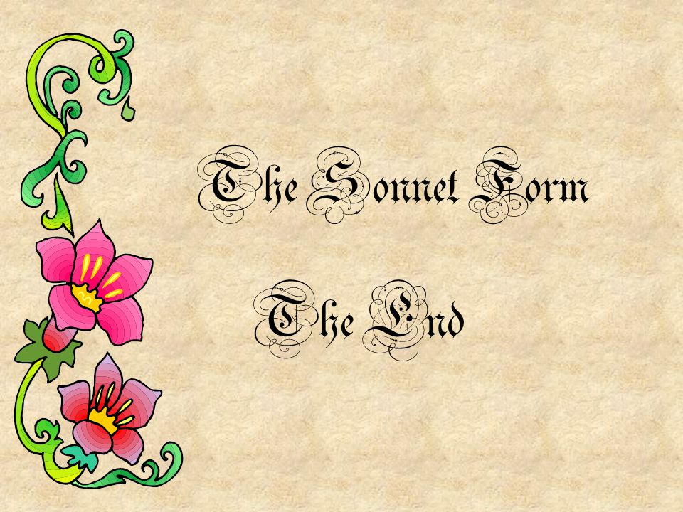 The Sonnet Form The End