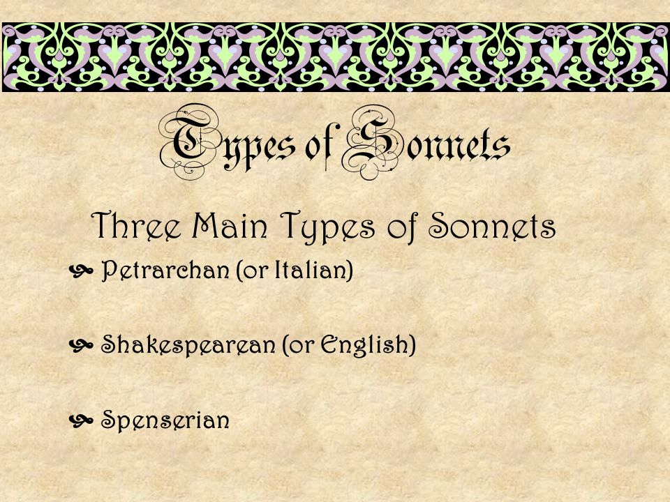 Three Main Types of Sonnets