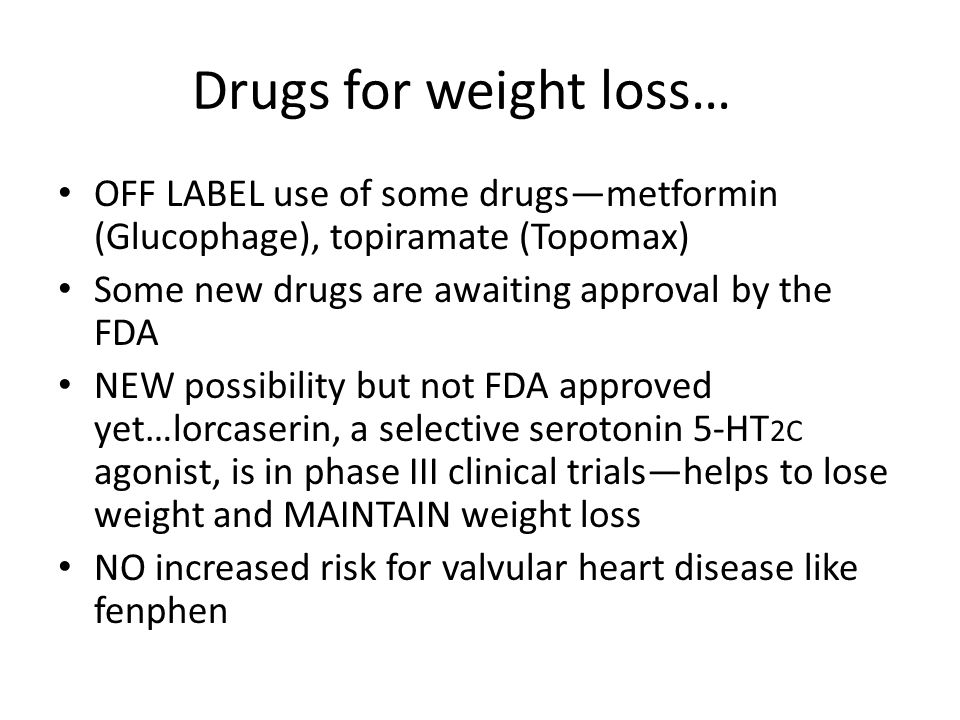 off label drugs for weight loss