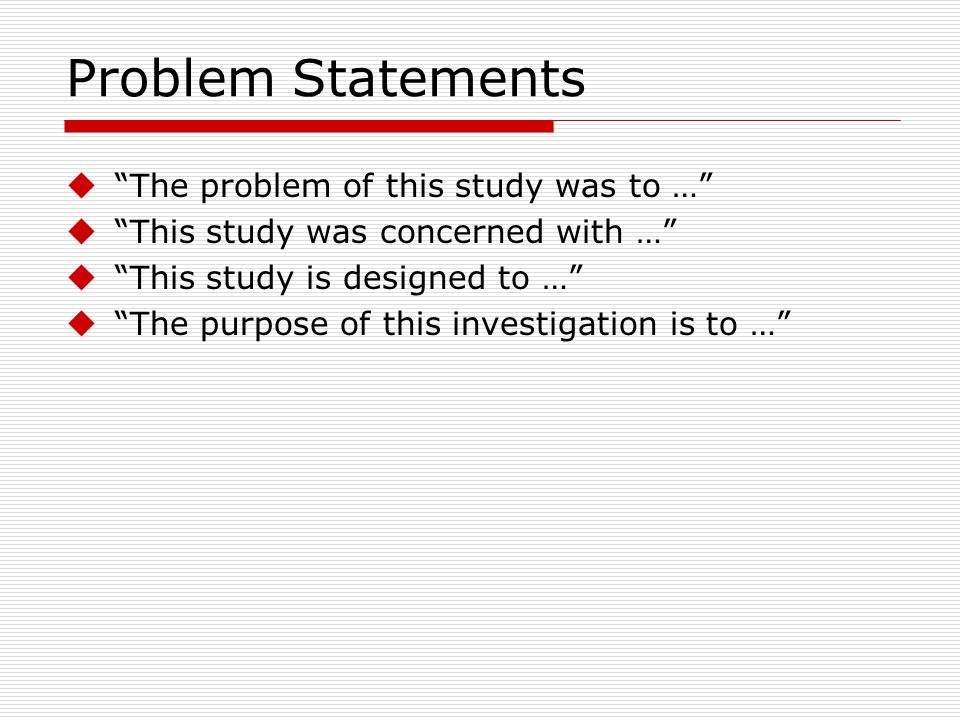Problem Statements The problem of this study was to …