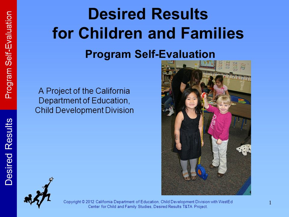 Desired Results for Children and Families Program Self-Evaluation