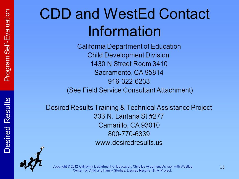 CDD and WestEd Contact Information California Department of Education. Child Development Division.