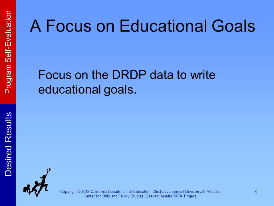 A Focus on Educational Goals