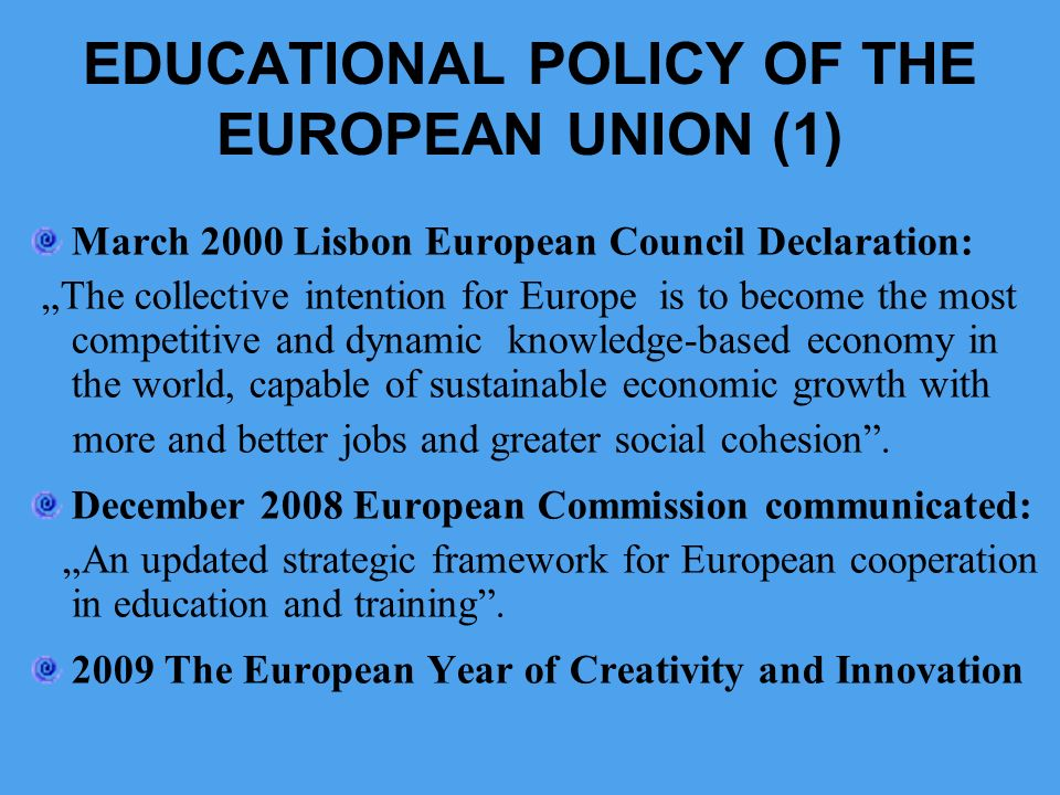 EDUCATIONAL POLICY OF THE EUROPEAN UNION (1)