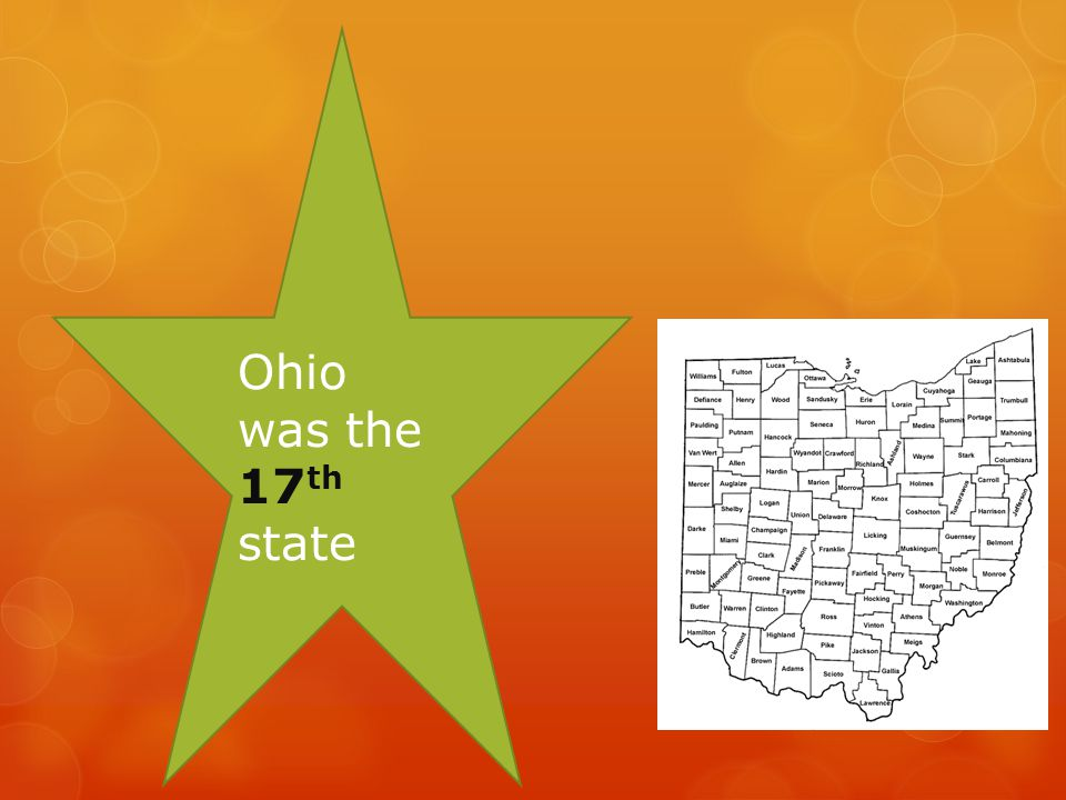 Ohio was the 17th state
