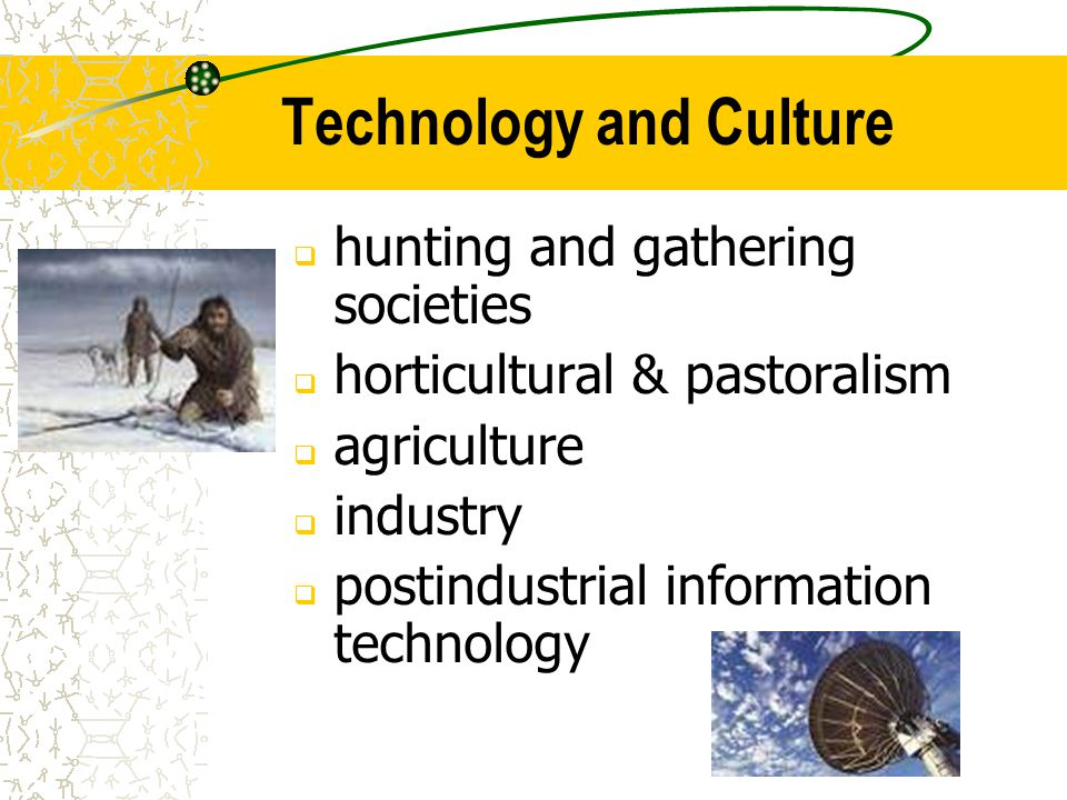 technology society and culture Waag- technology & society  on contemporary education and heritage and explores experiential disciplines to help people meaningfully participate in society.