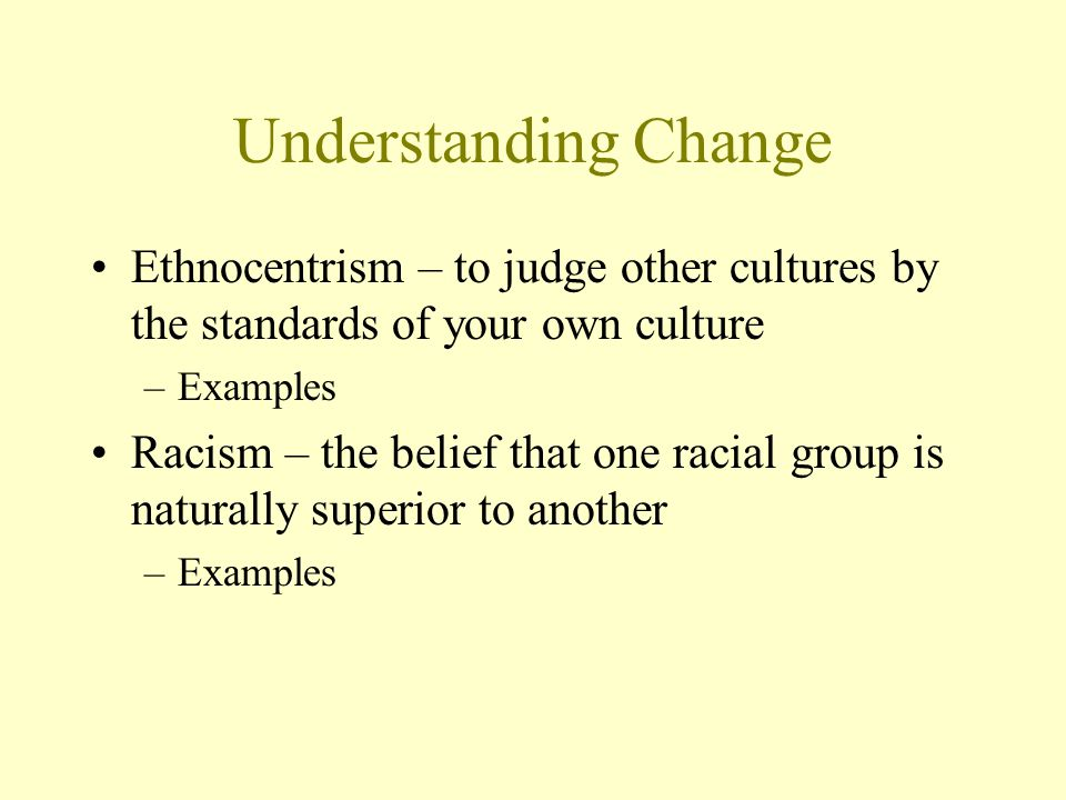 ethnocentrism superiority over other cultures Ethnocentrism - wordreference english dictionary, questions, discussion and  forums all free  belief in the intrinsic superiority of the nation, culture, or group  to which one belongs, often accompanied by feelings of dislike for other groups.