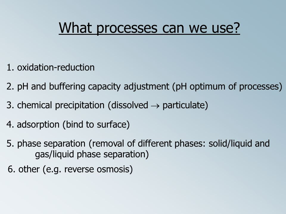What processes can we use