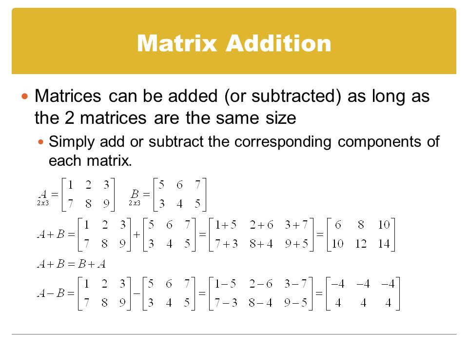 how to add and subtract matrices