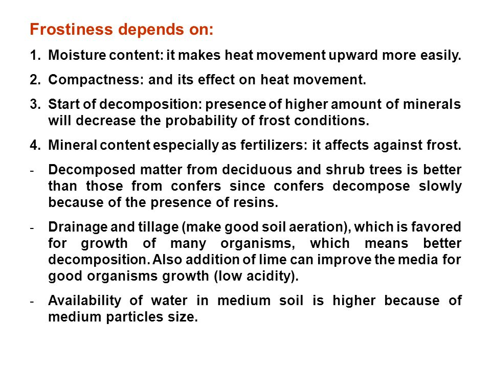 Frostiness depends on: