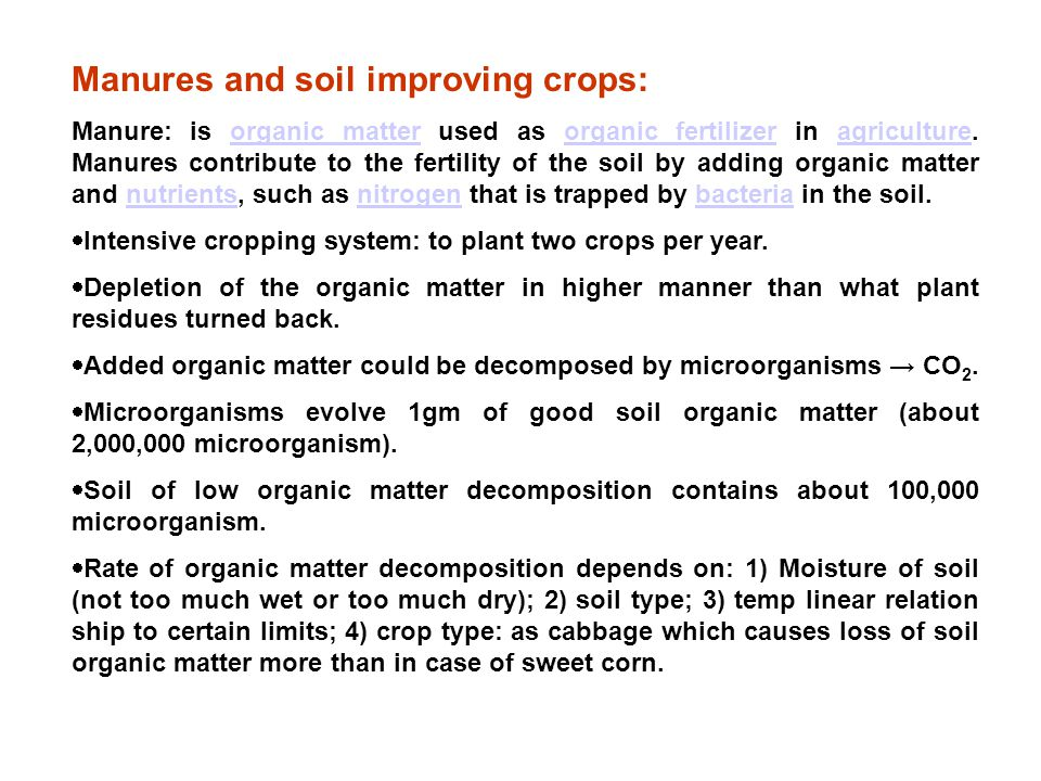 Manures and soil improving crops: