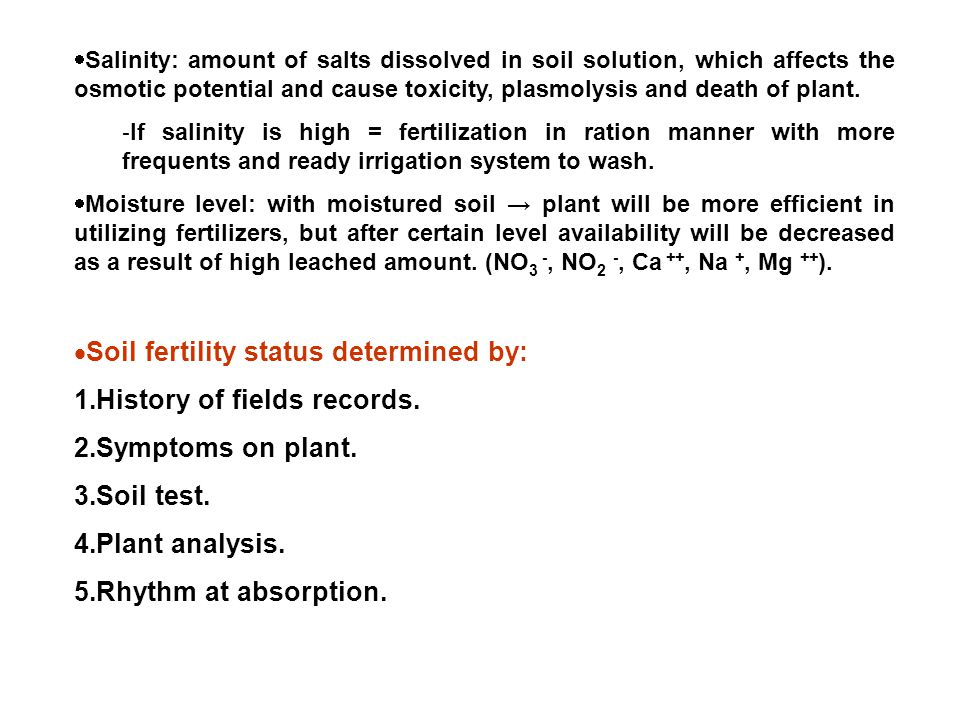 Soil fertility status determined by: History of fields records.
