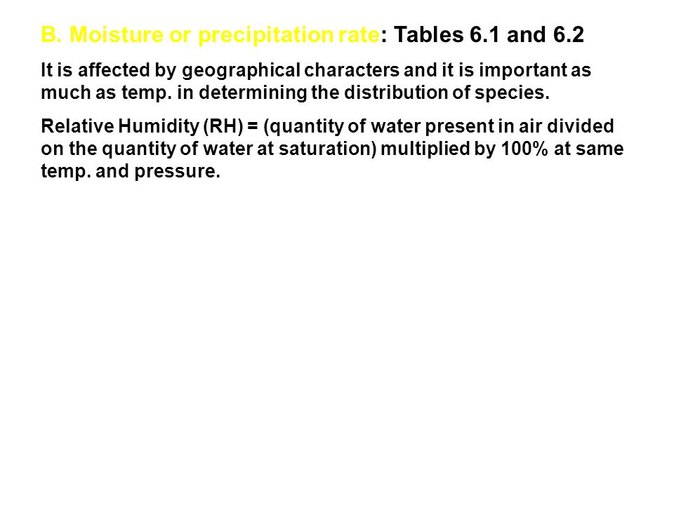 B. Moisture or precipitation rate: Tables 6.1 and 6.2