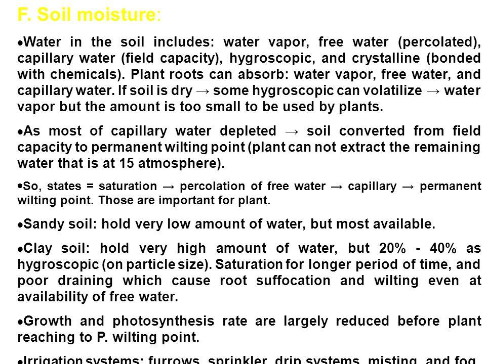 F. Soil moisture: