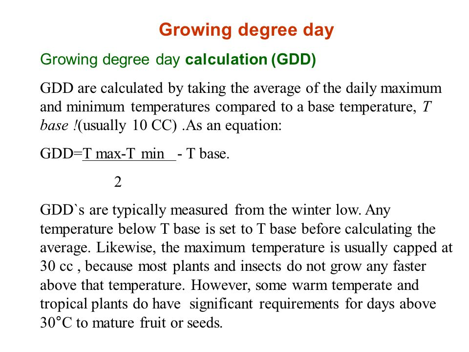 Growing degree day Growing degree day calculation (GDD)