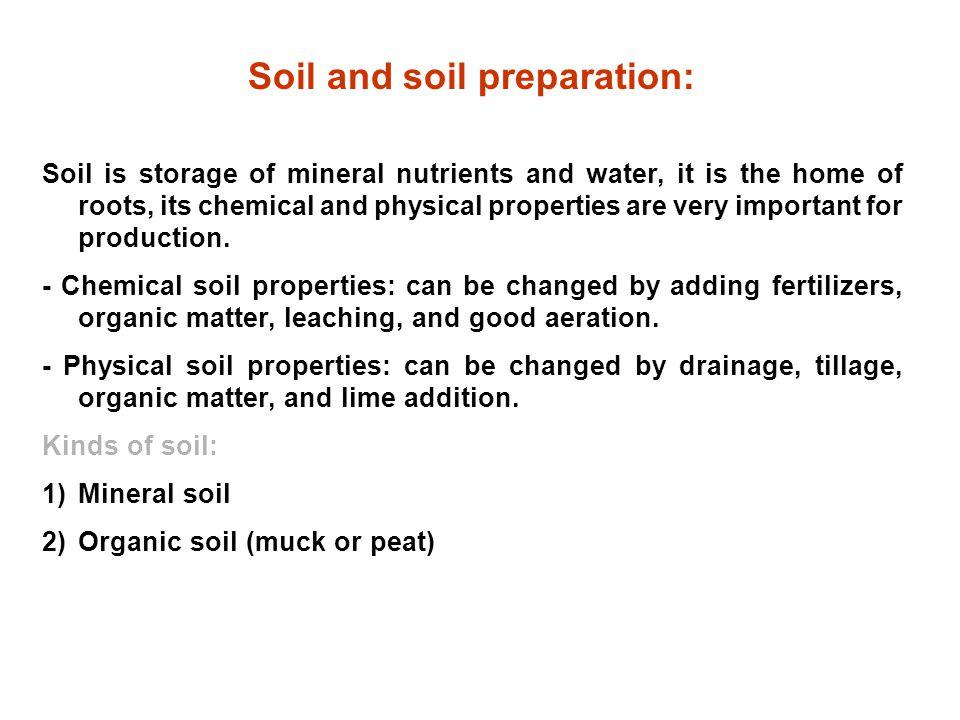 Soil and soil preparation: